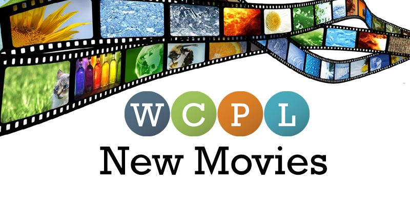 May 2019 New Movies - Wells County Public Library